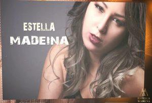 Estella Madeina …ένα αστέρι γεννιέται