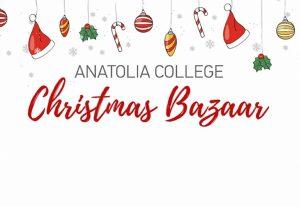 Στις 15 Δεκεμβρίου το Χριστουγεννιάτικο Bazaar Κολλεγίου Ανατόλια
