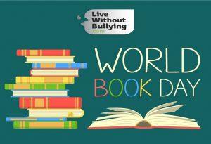 Το «Live Without Bullying» τιμά την Παγκόσμια Ημέρα Βιβλίου