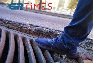 Φρεάτια που «μυρίζουν» ατύχημα στη Θεσσαλονίκη (ΦΩΤΟ)