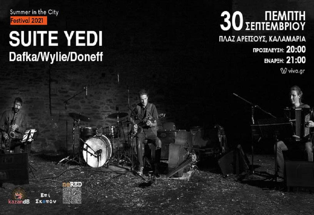 Summer in the City SKG Festival: Suite Yedi στην Πλαζ Αρετσούς την Πέμπτη 3/9